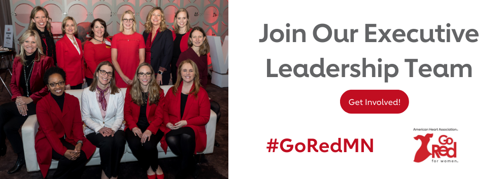 Join Our Executive Leadership Team Get Involved! #GoRedMN