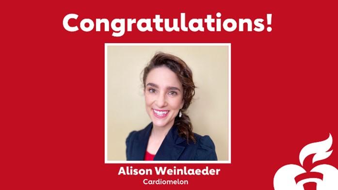 Congratulations! Alison Weinlaeder; Cardiomelon