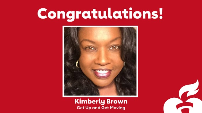 Congratulations! Kimberly Brown; Get Up and Get Moving